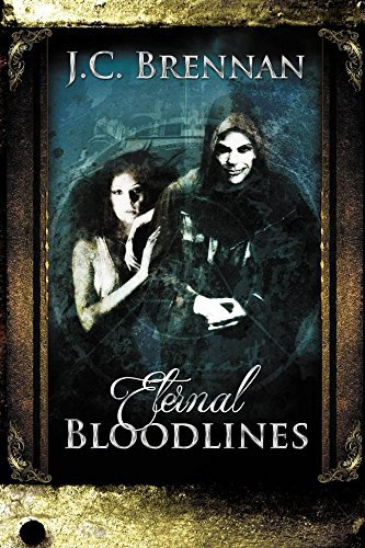 My review of JC Brennan's 'Eternal Bloodlines'